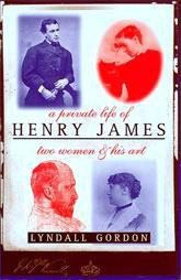 PRIVATE LIFE OF HENRY JAMES