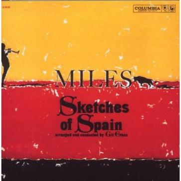 Miles Davis... - Sketches of Spain