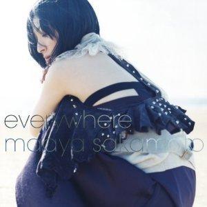 坂本真綾 - everywhere