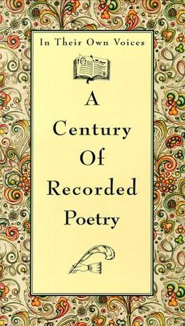In Their Own Voices: A Century of Recorded Poetry