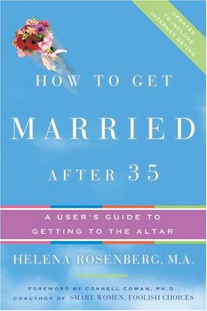How to Get Married After 35 Revised Edition