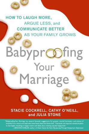 Baby-Proofing Your Marriage Intl