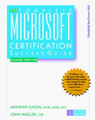The Complete Microsoft Certification Success Guide