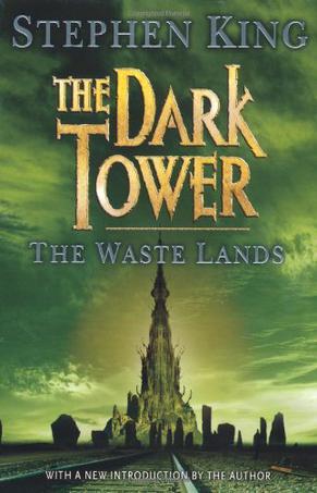 THE DARK TOWER THE WASTE LANDS