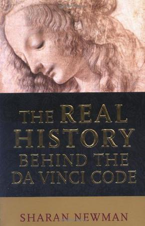 THE REAL HISTORY BEHIND THE AD VINCI CODE