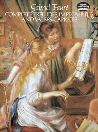Complete Preludes, Impromptus and Valses-Caprices