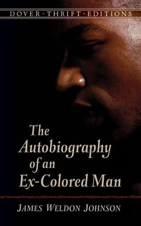 THE AUTOBIOGRAPHY OF AN EX-COLORED MAN DOVER THRIFT EDITIONS