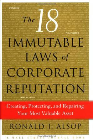 The 18 Indispensable Laws of Corporate Reputation