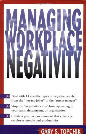 Managing Workplace Negativity