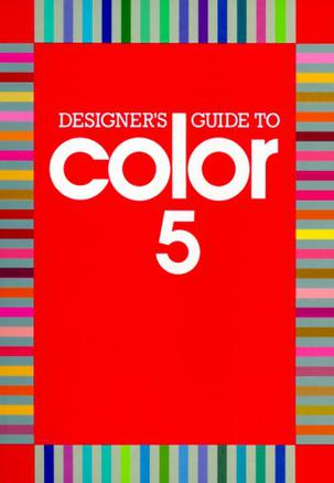 Designer's Guide to Color 5