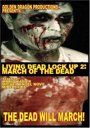 Living Dead Lock Up 2: March of the Dead