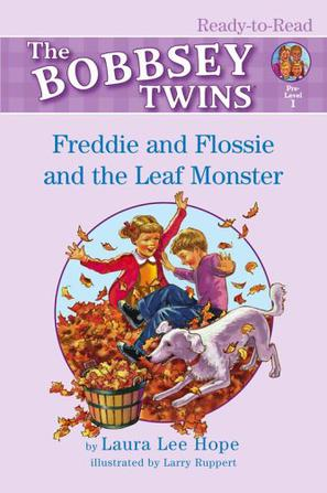 The BOBBSEY TWINS Freddie and Flossie and the Leaf Monster 1