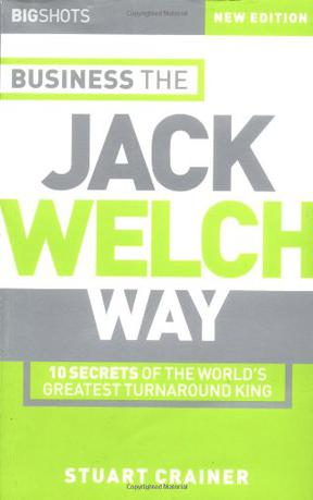 Big Shots, Business the Jack Welch Way