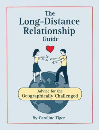 The Long-Distance Relationship Guide