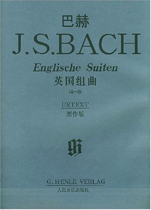 巴赫J.S.BACH英国组曲(4-6)原作版