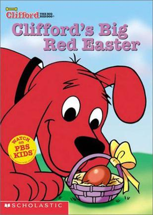 Clifford s Big Red Easter