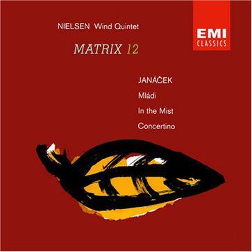 Matrix 12 - Nielsen;  Janacek / Crowson, Melos Ensemble