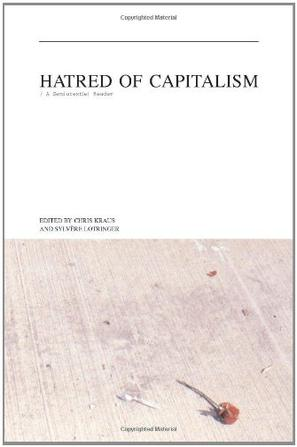Hatred of Capitalism