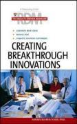 Creating Breakthrough Innovations