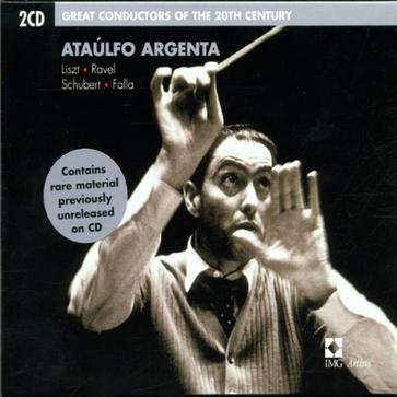 Great Conductors of the 20th Century: Ataúlfo Argenta