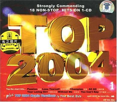 TOP 2004 1(Strongly commending 18 NON-STOP HITS ON)