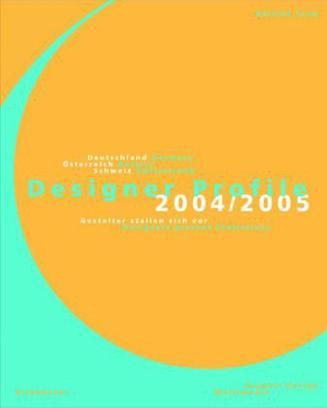 Designers Present Themselves 2004/05