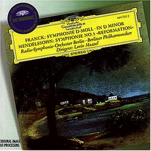 Franck: Symphony in D Minor / Mendelssohn: Symphony No. 5 Reformation