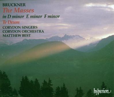 Bruckner: Masses; Te Deum