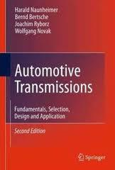 Automotive transmissions - fundamentals, selection, design and aplication
