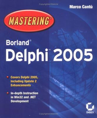 Mastering Borland Delphi 2005