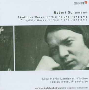 Schumann: Complete Works for Violin and Pianoforte