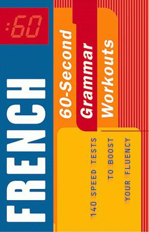 60-Second French Grammar Workout