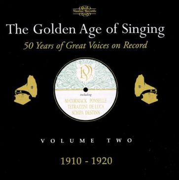 Golden Age of Singing Vol.2 (1910-20)