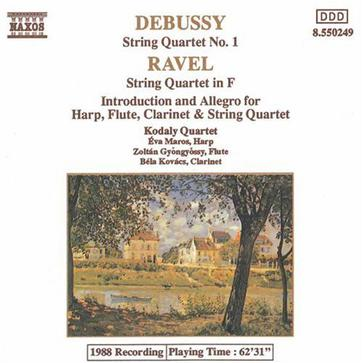 Debussy: String Quartet No. 1; Ravel: String Quartet in F; Introduction and Allegro
