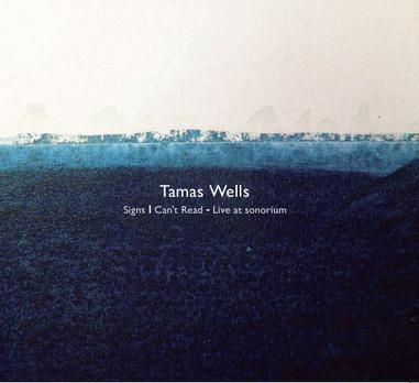 Tamas Wells - Signs I Can't Read- Live at sonorium