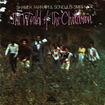 Shamek Farrah Sonelius Smith The World Of The Children