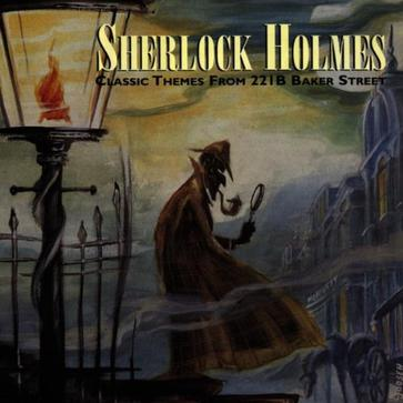 Sherlock Holmes: Classic Themes from 221B Baker Street [SOUNDTRACK]