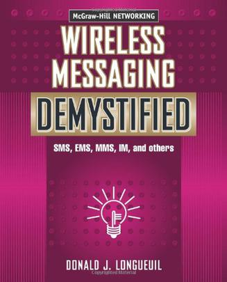 Wireless Messaging Demystified