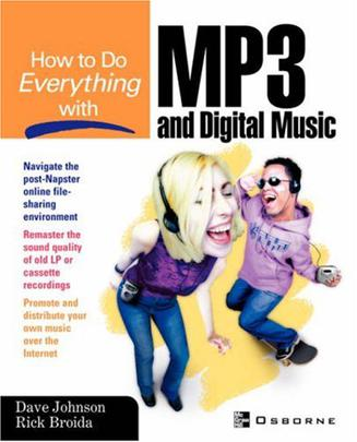 How to Do Everything with MP3 and Digital Music