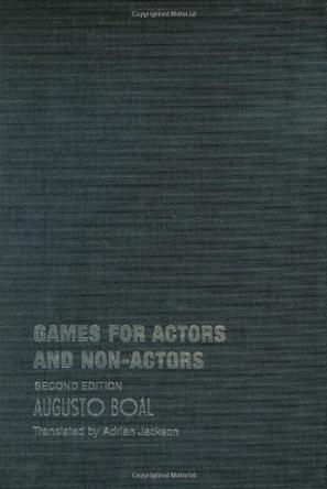 augusto boal games for actors and non actors pdf
