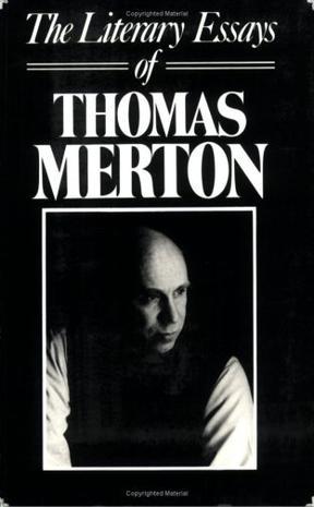 The Literary Essays of Thomas Merton (New Directions Paperwork, 587)