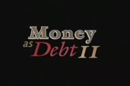 债务货币2 Money As Debt II: Promises Unleashed 2009