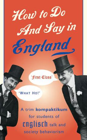 How to Do and Say in England
