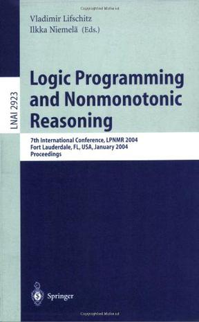 Logic Programming and Nonmonotonic Reasoning逻辑编程与非单调推理