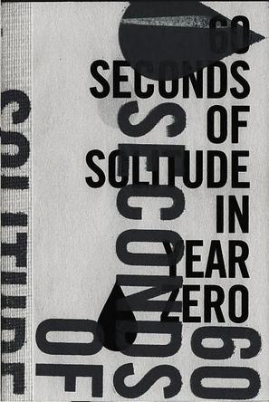 零年中的孤单六十秒 60 Seconds of Solitude in Year Zero