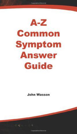 A-Z Common Symptom Answer Guide