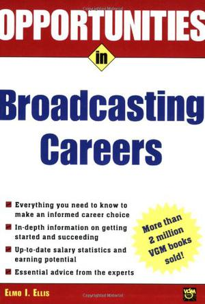 Opportunities in Broadcasting Careers