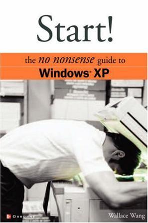 Start! The No Nonsense Guide to Windows XP