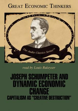 Joseph Shumpeter and Dynamic Economical