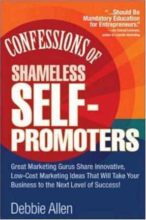 Confessions of Shameless Self-promoters